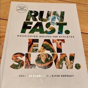 Other - Run Fast. Eat Slow. Cookbook - Shalane Flanagan